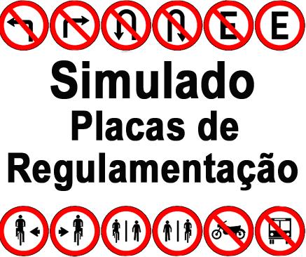 Simulado Placas de Regulamentação