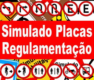 Simulado DETRAN Placas de Regulamentação
