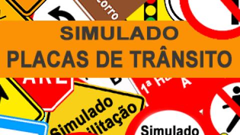 Simulado Placas de Trânsito