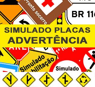 Simulado DETRAN Placas de Advertência