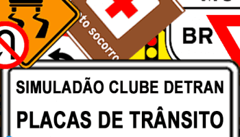 Simuladão DETRAN Placas de Trânsito
