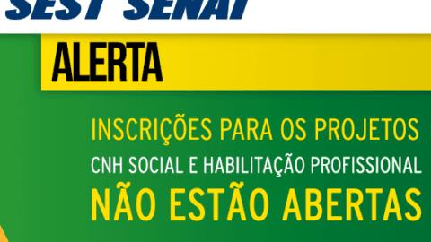 Projetos CNH Social e Habilitação Profissional NÃO estão com inscrições abertas