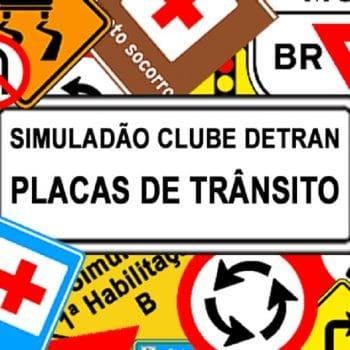 Faça o Simuladão DETRAN Placas de Trânsito quantas vezes puder