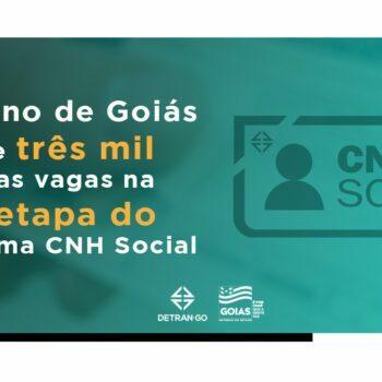 Goiás abre 3 mil novas vagas para CNH Social 2021